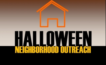 Halloween Neighborhood Outreach